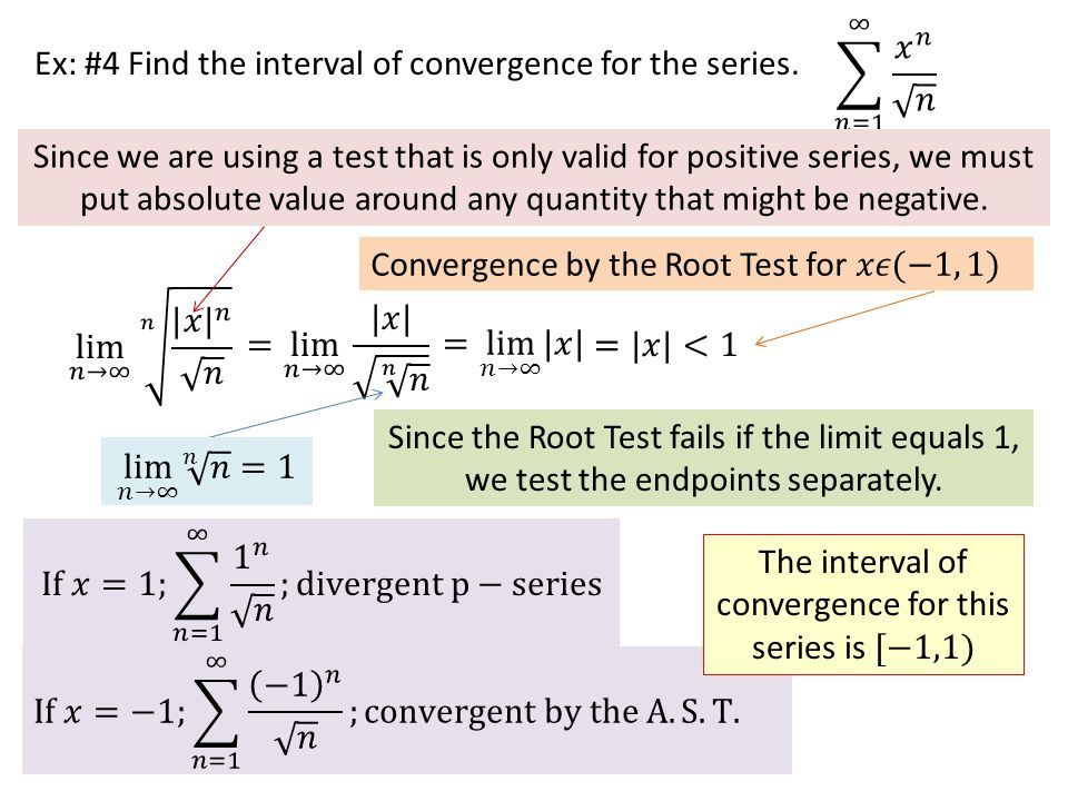 The interval of convergence for this series is [−1,1)